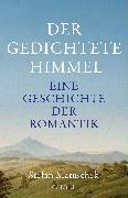 Cover-Bild zu Matuschek, Stefan: Der gedichtete Himmel