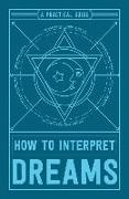 Cover-Bild zu Adams Media: How to Interpret Dreams
