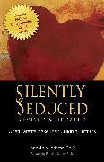 Cover-Bild zu Adams, Kenneth M.: Silently Seduced