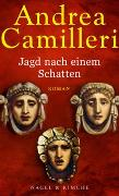 Cover-Bild zu Camilleri, Andrea: Jagd nach einem Schatten