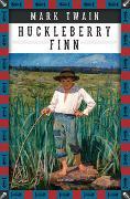 Cover-Bild zu Twain, Mark: Mark Twain, Die Abenteuer des Huckleberry Finn