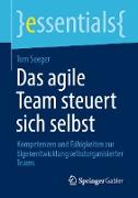 Cover-Bild zu Das agile Team steuert sich selbst (eBook) von Seeger, Tom