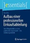 Cover-Bild zu Aufbau einer professionellen Einkaufsabteilung (eBook) von Zhu, Tao