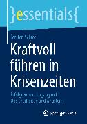 Cover-Bild zu Kraftvoll führen in Krisenzeiten (eBook) von Schrör, Torsten