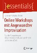 Cover-Bild zu Online Workshops mit Angewandter Improvisation (eBook) von Schinko-Fischli, Susanne