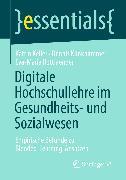 Cover-Bild zu Digitale Hochschullehre im Gesundheits- und Sozialwesen (eBook) von Keller, Katrin