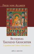 Cover-Bild zu Allmen, Fred von: Buddhas tausend Gesichter
