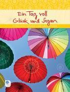 Cover-Bild zu Ein Tag voll Glück und Segen von Osenberg-van Vugt, Ilka (Hrsg)