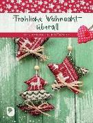 Cover-Bild zu Fröhliche Weihnacht überall von Osenberg-van Vugt, Ilka (Hrsg)