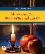 Cover-Bild zu Ich wünsch dir Weihnachten voll Licht von Spilling-Nöker, Christa