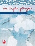 Cover-Bild zu Von Engeln getragen von Osenberg-van Vugt, Ilka (Hrsg.)