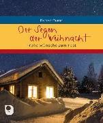 Cover-Bild zu Der Segen der Weihnacht von Brand, Fabian