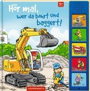 Cover-Bild zu Baumann, Stephan (Illustr.): Hör mal, wer da bohrt und baggert!