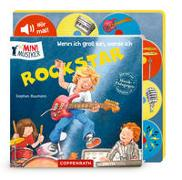 Cover-Bild zu Stephan Baumann (Illustr.): Wenn ich groß bin, werde ich Rockstar (Soundbuch)