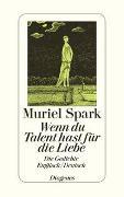 Cover-Bild zu Spark, Muriel: Wenn du Talent hast für die Liebe