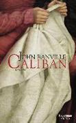 Cover-Bild zu Banville, John: Caliban (eBook)