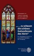 """Cover-Bild zu Habicht, Tobias (Hrsg.): """"... zu schauen die schönen Gottesdienste des Herrn"""""""