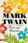 Cover-Bild zu Twain, Mark: Post aus Hawaii