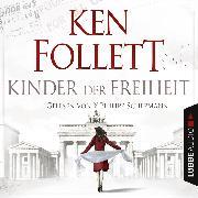 Cover-Bild zu Follett, Ken: Kinder der Freiheit (Audio Download)