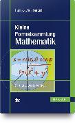 Cover-Bild zu Kleine Formelsammlung Mathematik