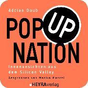 Cover-Bild zu Daub, Adrian: Pop Up Nation (Audio Download)