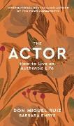 Cover-Bild zu Miguel Ruiz, Don: The Actor (eBook)