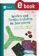 Cover-Bild zu Werken und Textiles Gestalten im Jahreskreis (eBook) von Wintergerst, Brigitte