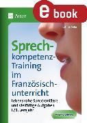 Cover-Bild zu Sprechkompetenz-Training Französisch Lernjahr 1-2 (eBook) von Selig, Kathrin