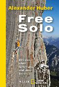 Cover-Bild zu Free Solo von Huber, Alexander