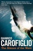 Cover-Bild zu Carofiglio, Gianrico: The Silence of the Wave