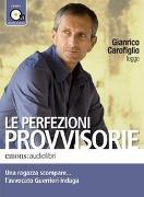 Cover-Bild zu Carofiglio, Gianrico (Gelesen): Le perfezioni provvisorie