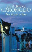 Cover-Bild zu Carofiglio, Gianrico: Eine Nacht in Bari