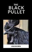 Cover-Bild zu The Black Pullet (eBook) von Author, Anonymous