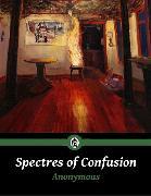 Cover-Bild zu Spectres of Confusion (eBook) von Anonymous