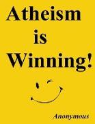 Cover-Bild zu Atheism Is Winning! (eBook) von Anonymous