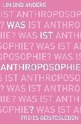 Cover-Bild zu Was ist Anthroposophie? (eBook) von Vinzens, Albert (Beitr.)