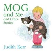 Cover-Bild zu Kerr, Judith: Mog and Me and Other Stories