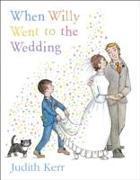 Cover-Bild zu Kerr, Judith: When Willy Went to the Wedding