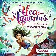 Cover-Bild zu Alea Aquarius. Die Kraft der Wasserkobolde (Audio Download) von Stewner, Tanya