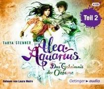 Cover-Bild zu Alea Aquarius. Das Geheimnis der Ozeane - Teil 2 (4CD) von Stewner, Tanya