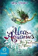Cover-Bild zu Alea Aquarius 2 (eBook) von Stewner, Tanya