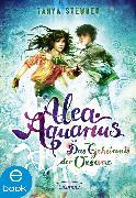 Cover-Bild zu Alea Aquarius 3 (eBook) von Stewner, Tanya