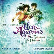 Cover-Bild zu Alea Aquarius 3. Das Geheimnis der Ozeane. Teil 1 (Audio Download) von Stewner, Tanya