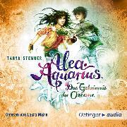 Cover-Bild zu Alea Aquarius 3. Das Geheimnis der Ozeane. Teil 2 (Audio Download) von Stewner, Tanya