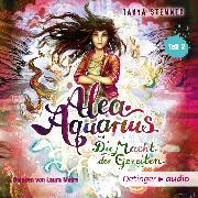 Cover-Bild zu Alea Aquarius 4. Die Macht der Gezeiten. Teil 2 (Audio Download) von Stewner, Tanya