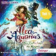 Cover-Bild zu Alea Aquarius 5. Die Botschaft des Regens. Teil 1 (Audio Download) von Stewner, Tanya