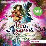 Cover-Bild zu Alea Aquarius 5. Die Botschaft des Regens. Teil 2 (Audio Download) von Stewner, Tanya