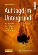 Cover-Bild zu Reich, Matthias: Auf Jagd im Untergrund