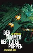 Cover-Bild zu Hill, Antonio: Der Sommer der toten Puppen