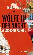 Cover-Bild zu Santiesteban, Ángel: Wölfe in der Nacht (eBook)